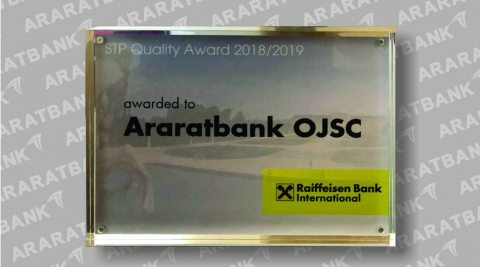 ARARATBANK was honored with STP Quality Award 2018/2019 by Raiffeisen Bank International