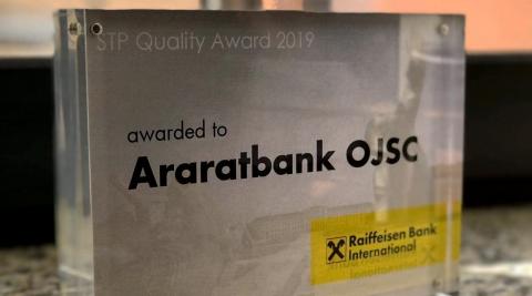 ARARATBANK was honored with STP Quality Award 2019 by Raiffeisen Bank International